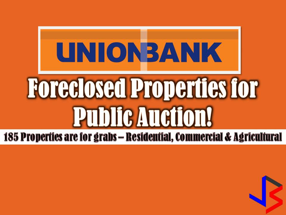 This November 2017, the UnionBank will conduct a public auction of its foreclosed properties. A total of 185 properties such as residential, commercial and agricultural are for grabs.  The public auctions are to be held on November 25 in the morning.  UnionBank Installment terms are as follows: Downpayment: 10% (minimum) 6 months to pay at zero-interest Interest: 11% per annum (fixed for 15 years) Term: 15 years (maximum) SHOW MONEY  Bidders need to bring Php20,000 show money in the form of cash or manager's checks (MC) per property to participate in the auction.  For Inquiries, call UnionBank directly through the contact numbers in the flyers/listings which you can download below.