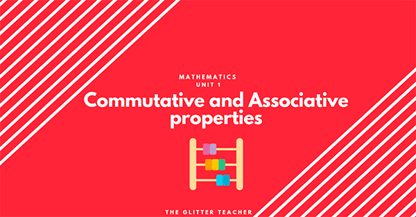 Commutative and Associative properties- Year 6 Maths