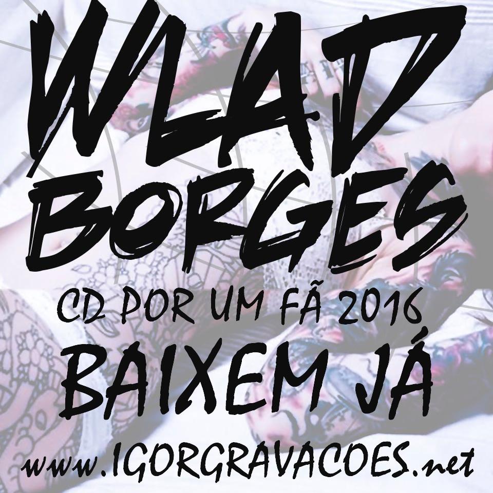 cd wlad borges 2012
