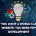 IF YOU WANT A WORLD CLASS WEBSITE, YOU NEED PHP DEVELOPMENT