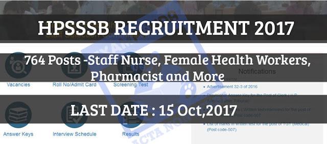 HPSSSB Staff Nurse, Male & Female Health Workers - 764 Posts-Last Date 15-Oct-2017