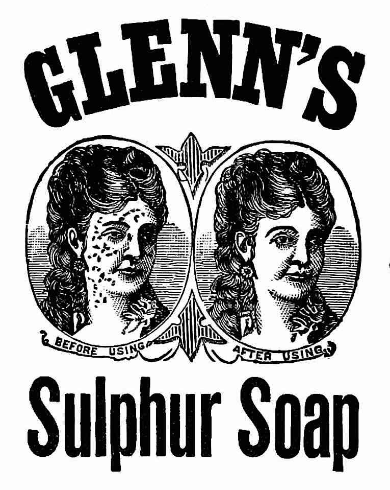 a before and after Glenn's Sulpher Soap advertisent, 1900?