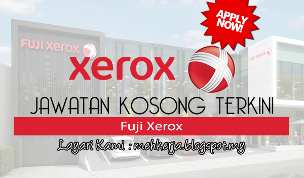 Jawatan Kosong di Fuji Xerox
