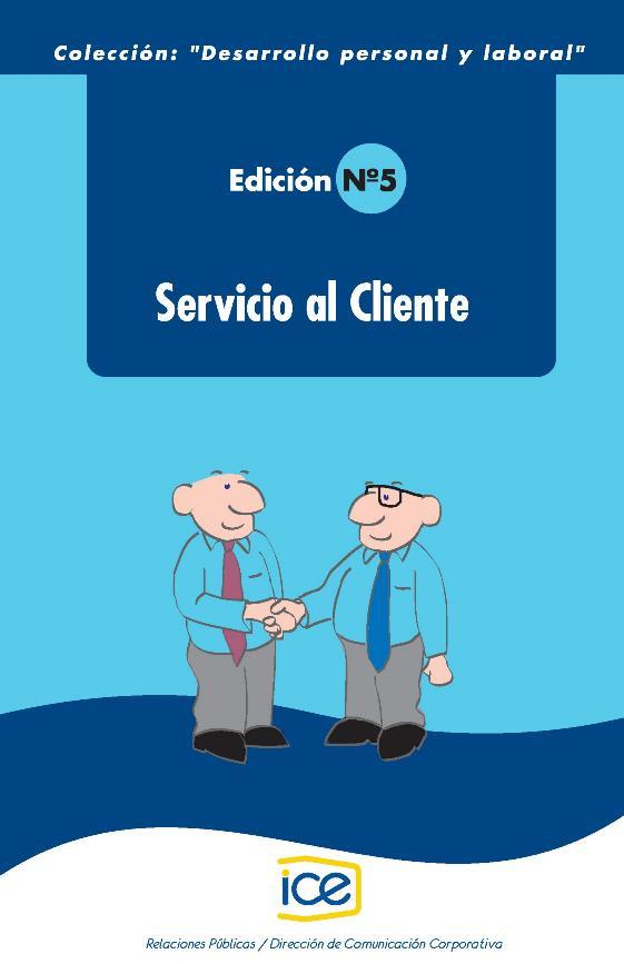 Servido al Cliente – Desarrollo personal y laboral