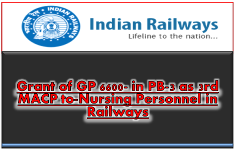grant-of-gp-6600-in-pb-3-as-3rd-macp-to-railway-staff