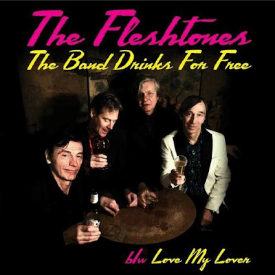 THE FLESHTONES -  The band drinks for free - Love my lover