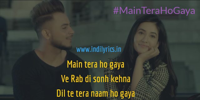 Main Tera Ho Gaya | Milind Gaba ft. Aditi | Full Audio Song Lyrics with English Translation and Real Meaning Explanation with Quotes