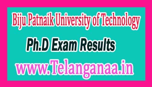 Biju Patnaik University of Technology BPUT Ph.D Course Programme 2016 Exam Results