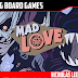 Mad Love Kickstarter Preview