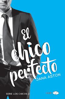 [Reseña] El chico perfecto // Jana Aston