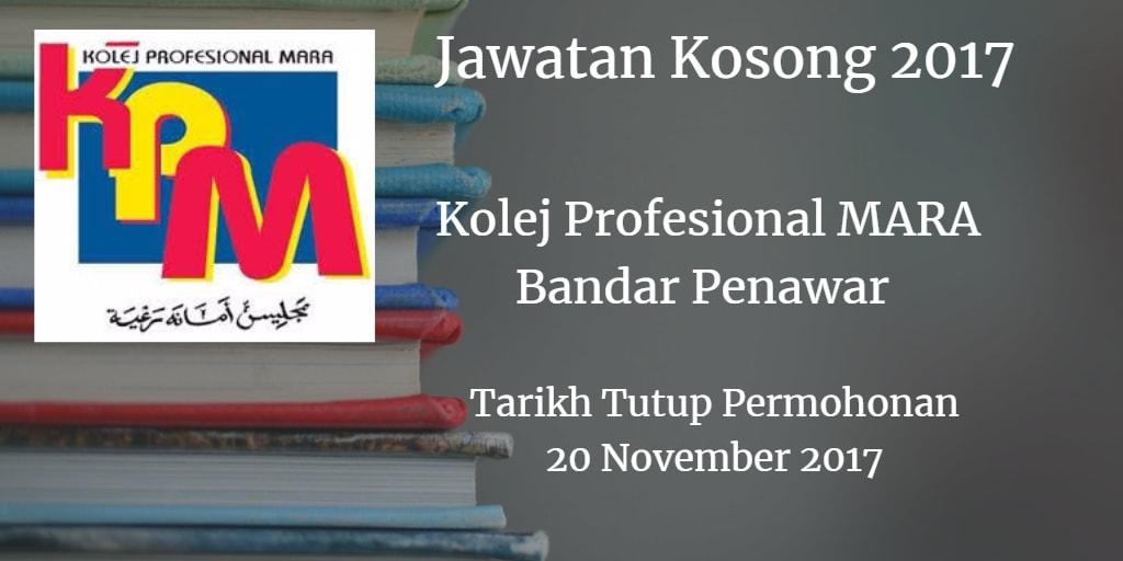 Jawatan Kosong Kolej Profesional MARA Bandar Penawar 20 November 2017