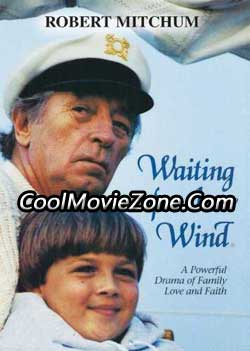 Waiting for the Wind (1990)