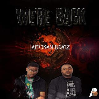 Afrikan Beatz - Were Back