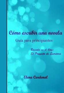 Libro: Cómo escribir una novela. Elena Cardenal