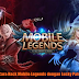 Cara Hack atau Cheat Game Mobile Legends Dengan Lucky Patcher