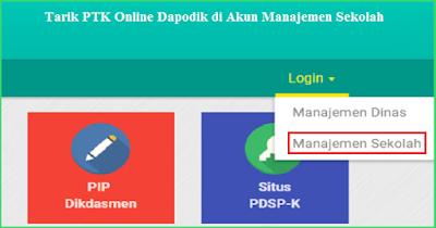 Cara Tarik PTK Online Dapodik 2019 di Akun Manajemen Sekolah