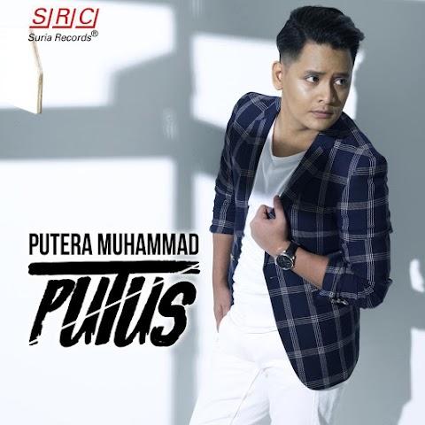 Putera Muhammad - Putus MP3