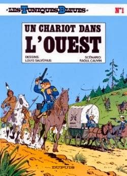 Les Tuniques Bleues T1: Un Chariot dans l'Ouest