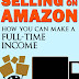 Book Review - Selling on Amazon:  How You Can Make a Full-Time Income by Brian Patrick