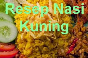 Resep Cara Membuat Nasi Kuning