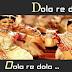Dola re dola re dola re dola / डोला रे डोला रे डोला रे  / Lyrics In Hindi   Devdas (2002)