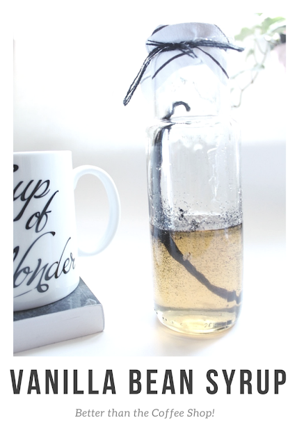 Yummy! Homemade Vanilla Bean Syrup- Better than the Coffee Shop!