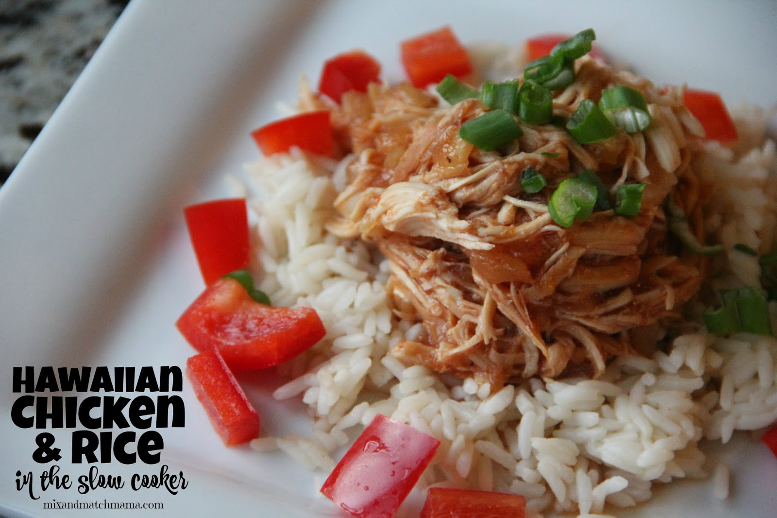 Hawaiian Chicken Over Rice In The Slow Cooker Mix And Match Mama