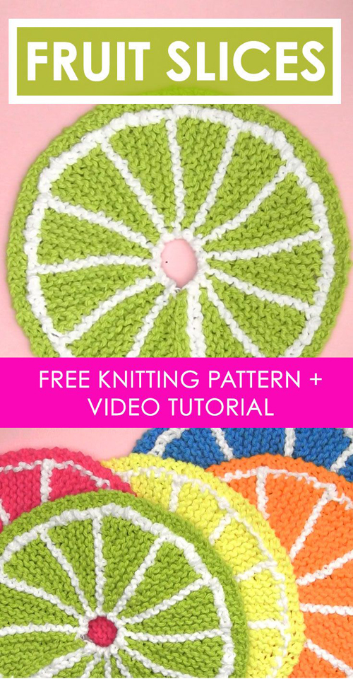 Knit Fruit Citrus Slice Dishcloth - Free Pattern & Tutorial