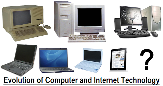 Evolution of Computers and Internet Technology