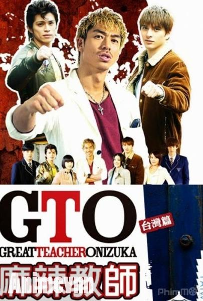 Thầy Giáo Vĩ Đại [live Action] - Great Teacher Onizuka (2012)