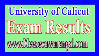 University of Calicut Master Of Communication / Journalism IVth Sem (CCSS) June 2016 Exam Results