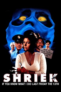 Watch Shriek If You Know What I Did Last Friday the Thirteenth Online Free in HD