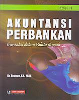 toko buku rahma: buku AKUNTANSI PERBANKAN TRANSAKSI DALAM VALUTA RUPIAH EDISI 3, pengarang taswan, penerbit upp stim ykpn
