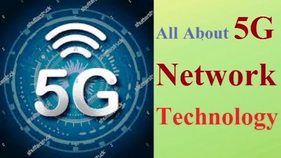 Advance 5g Network in India 2019 की पूरी जानकारी हिंदी में