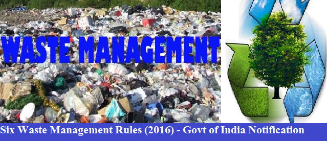 six-waste-management-rules-2016-paramnews-goi-notification