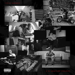 DJ Mustard - Cold Summer (2016) - Album Download, Itunes Cover, Official Cover, Album CD Cover Art, Tracklist