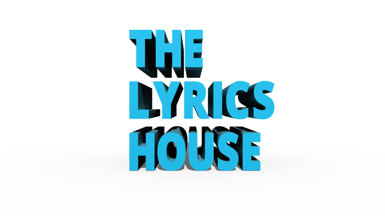 THE LYRICS HOUSE