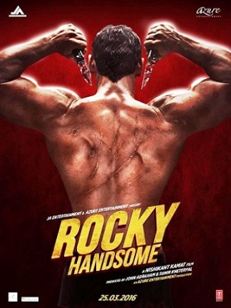 First look Official Poster: John Abraham - Rocky Handsome (2016) - All Movie Song Lyrics & Videos
