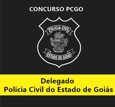 Saiu!! Concurso Público Policia Civil GO - Edital 2018 para Delegado
