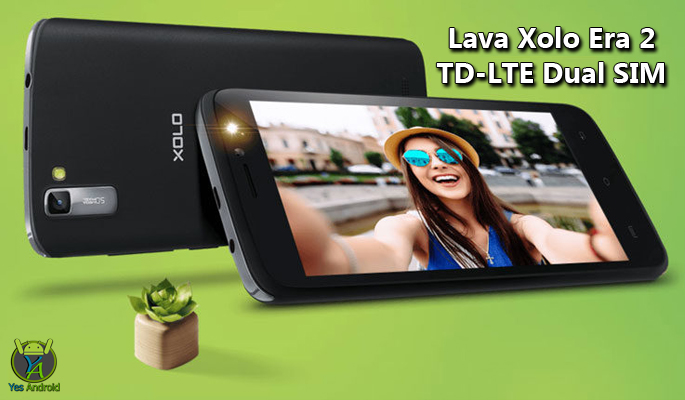 Lava Xolo Era 2 TD-LTE Dual SIM Full Specs Datasheet