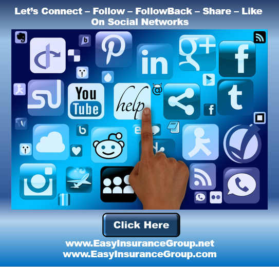 Connect with EasyInsuranceGroup.com on the Major Social Networks - Twitter - LinkedIn - Facebook - Tumbler - More - EasyInsuranceGroup.net