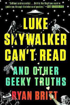 book discussion LUKE SKYWALKER CAN'T READ Ryan Britt essays