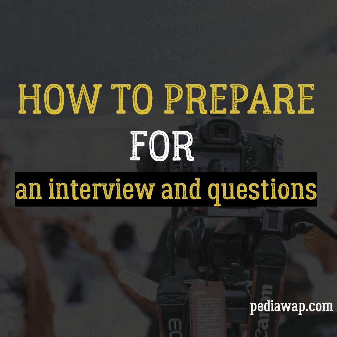 how to prepare for an interview and questions