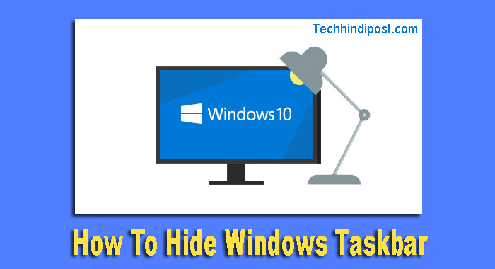 Windows Taskbar Ko Auto Hide Kaise Kare