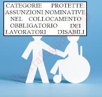 le assunzioni  nominative di lavoratori disabili nel collocamento obbligatorio delle categorie protette