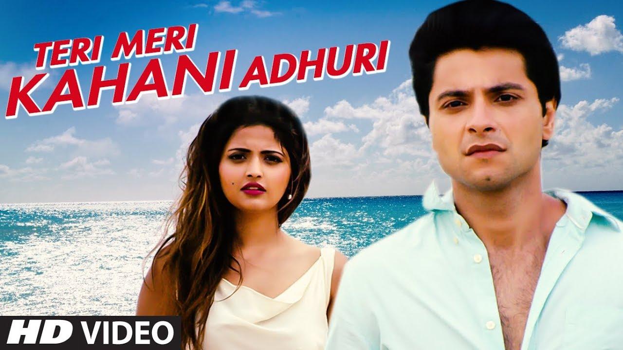 Teri Meri Kahani Adhuri Lyrics | Video Song | Aditya