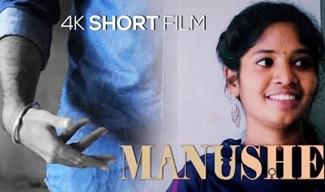 Manushe | Tamil Short Film 2020 | Film By Murugan Karthi