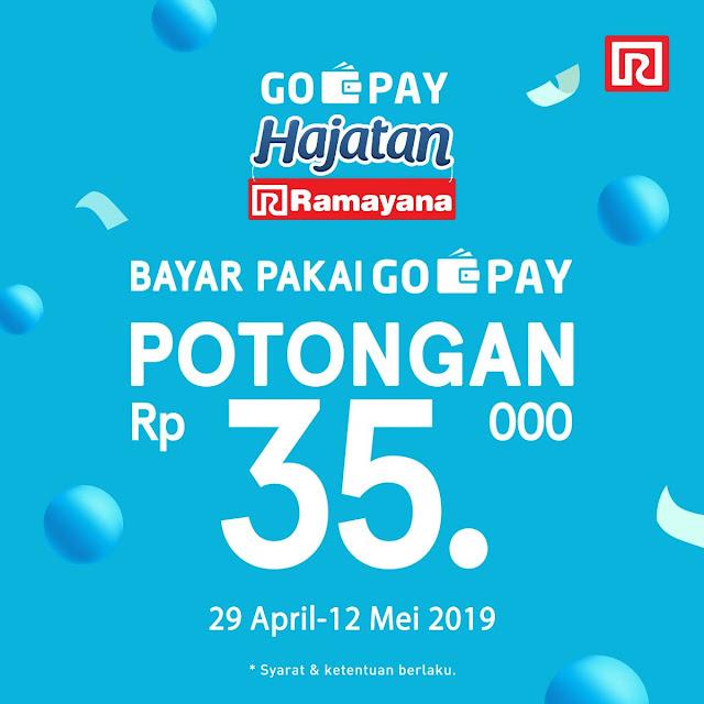 #Ramayana - #Promo Potongan 35K HAJATAN Pakai GOPAY (s,d 12 Mei 2019)
