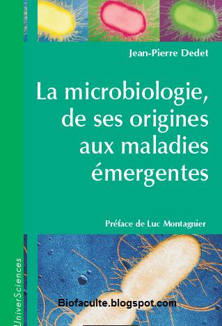 http://biofaculte.blogspot.com/2015/01/la-microbiologie-de-ses-origine-au-maladies-emergentes.html