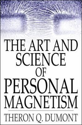Concentration And The Acquirement Of Personal Magnetism Pdf